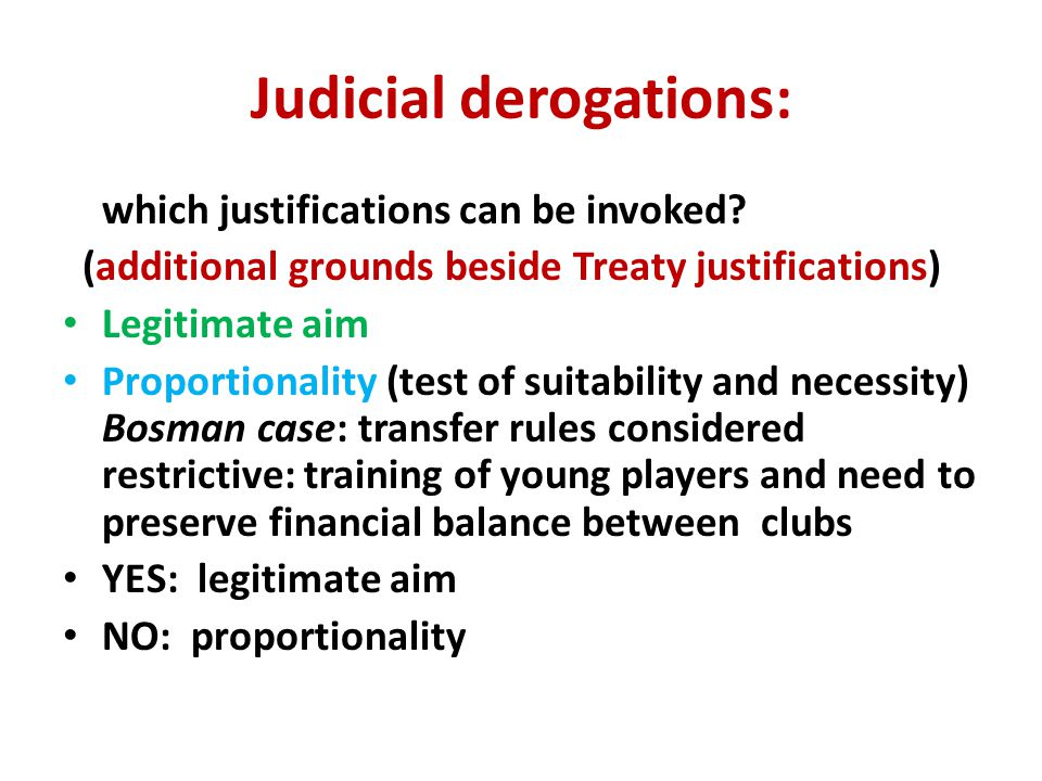 Judicial derogations: