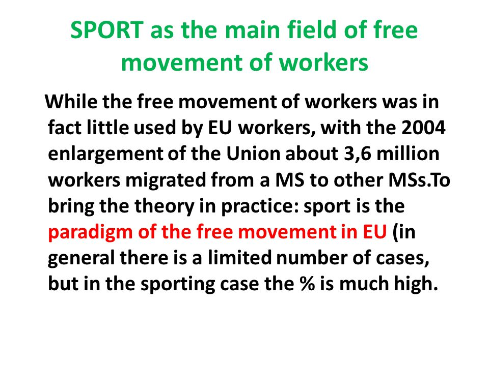 SPORT as the main field of free movement of workers
