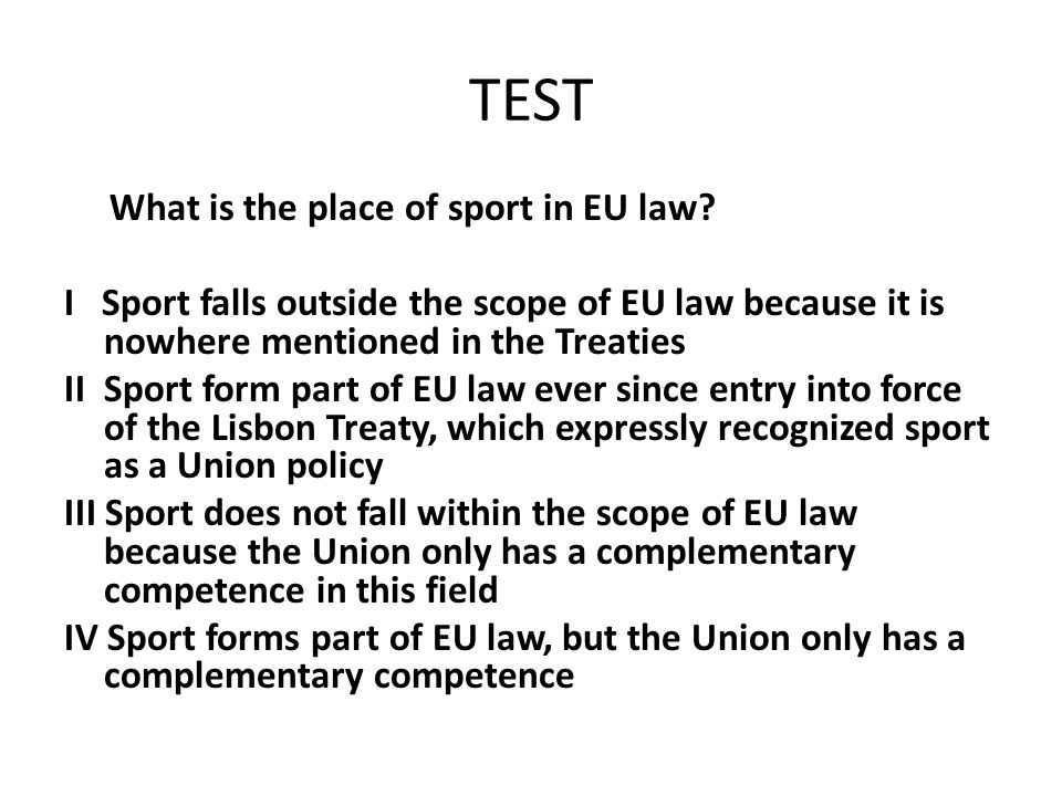 TEST What is the place of sport in EU law
