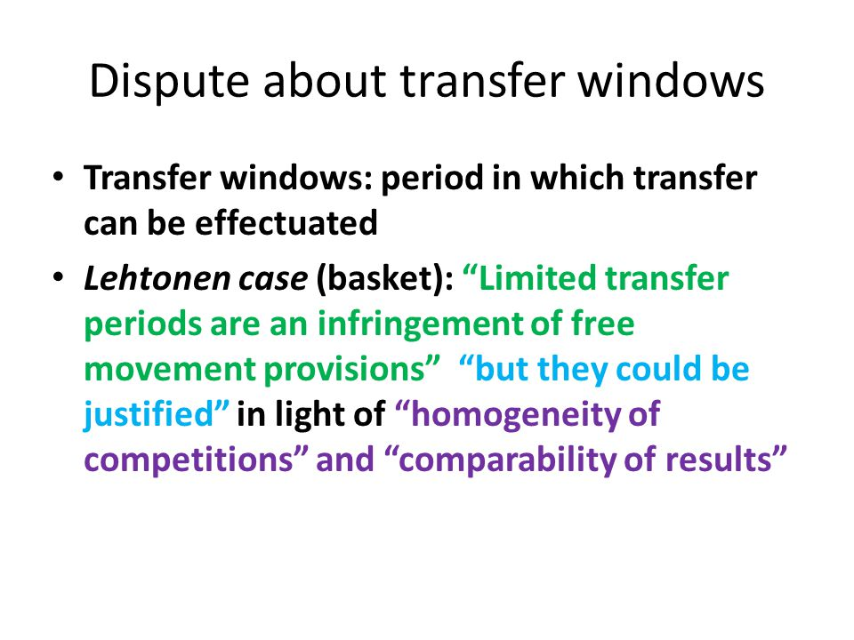 Dispute about transfer windows