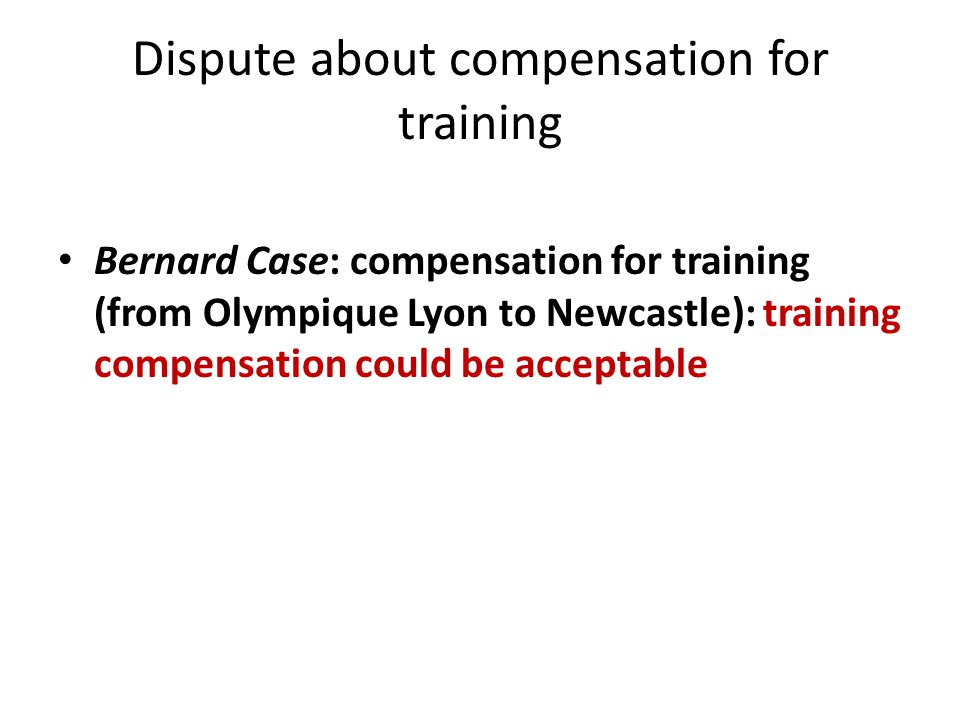 Dispute about compensation for training