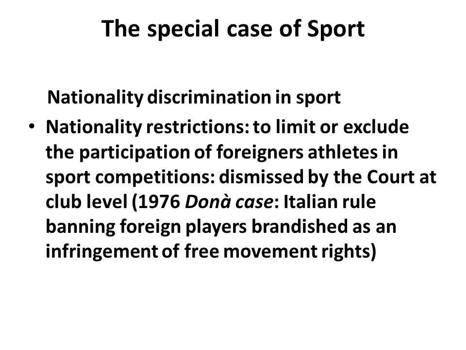 The special case of Sport