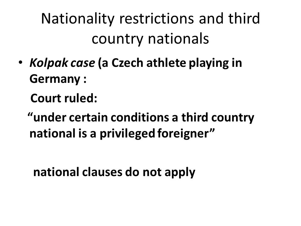 Nationality restrictions and third country nationals