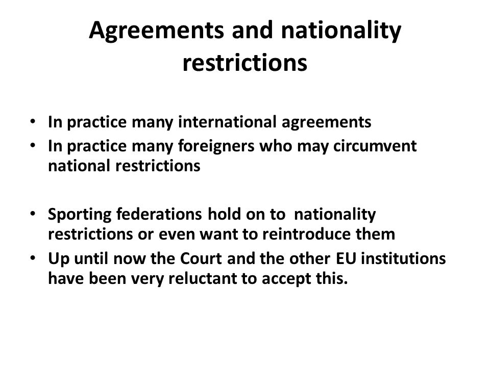 Agreements and nationality restrictions
