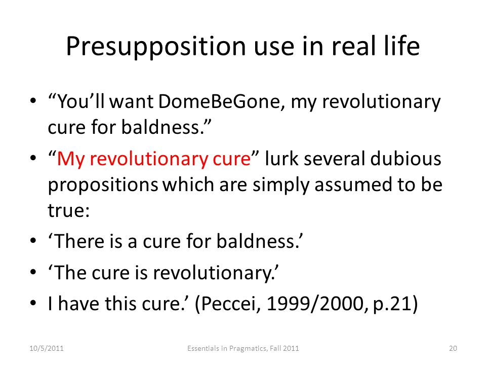 Presupposition use in real life