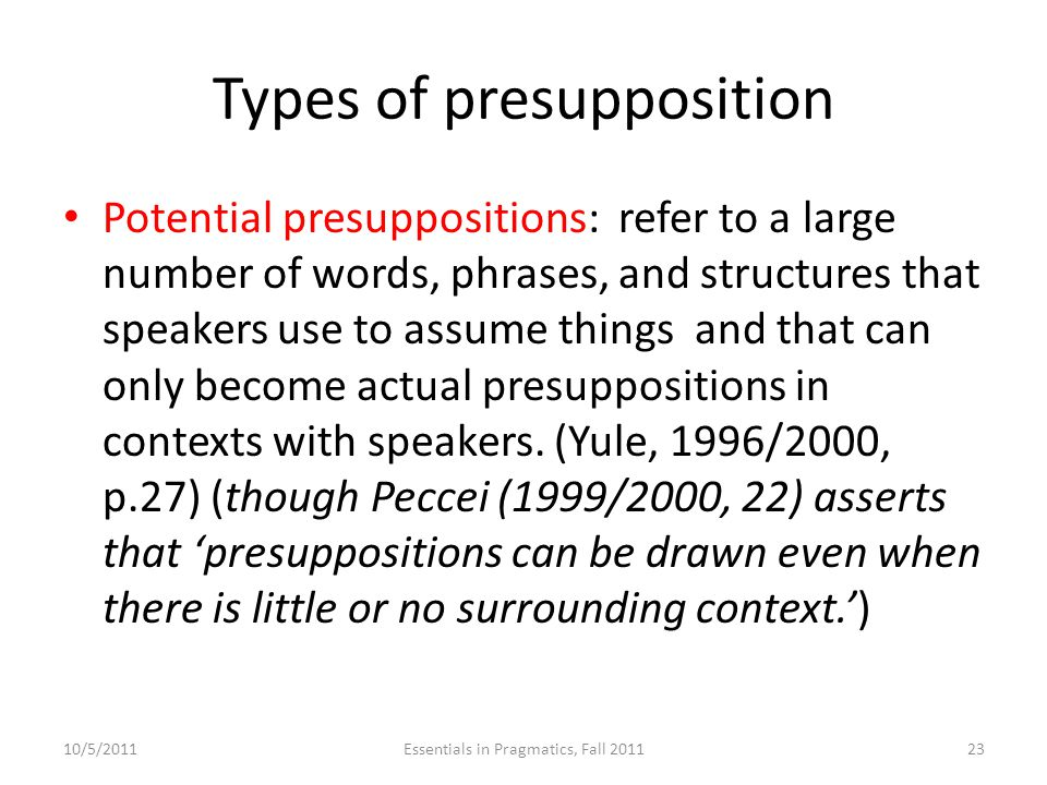 Types of presupposition