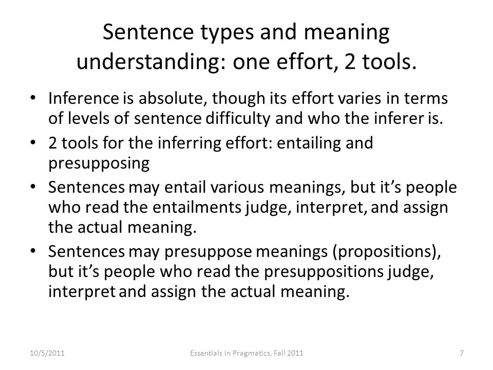 Sentence types and meaning understanding: one effort, 2 tools.