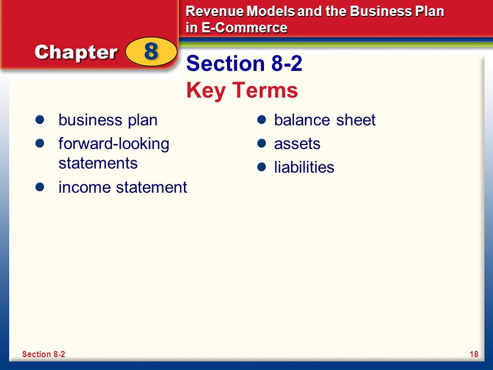Section 8-2 Key Terms business plan forward-looking statements