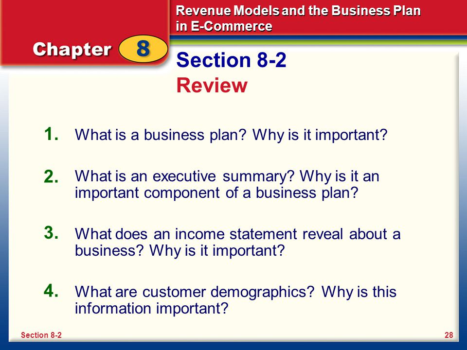 Section 8-2 Review 1. What is a business plan Why is it important