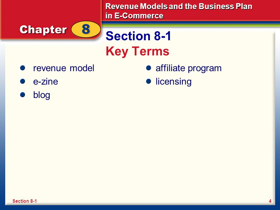 Section 8-1 Key Terms revenue model e-zine blog affiliate program