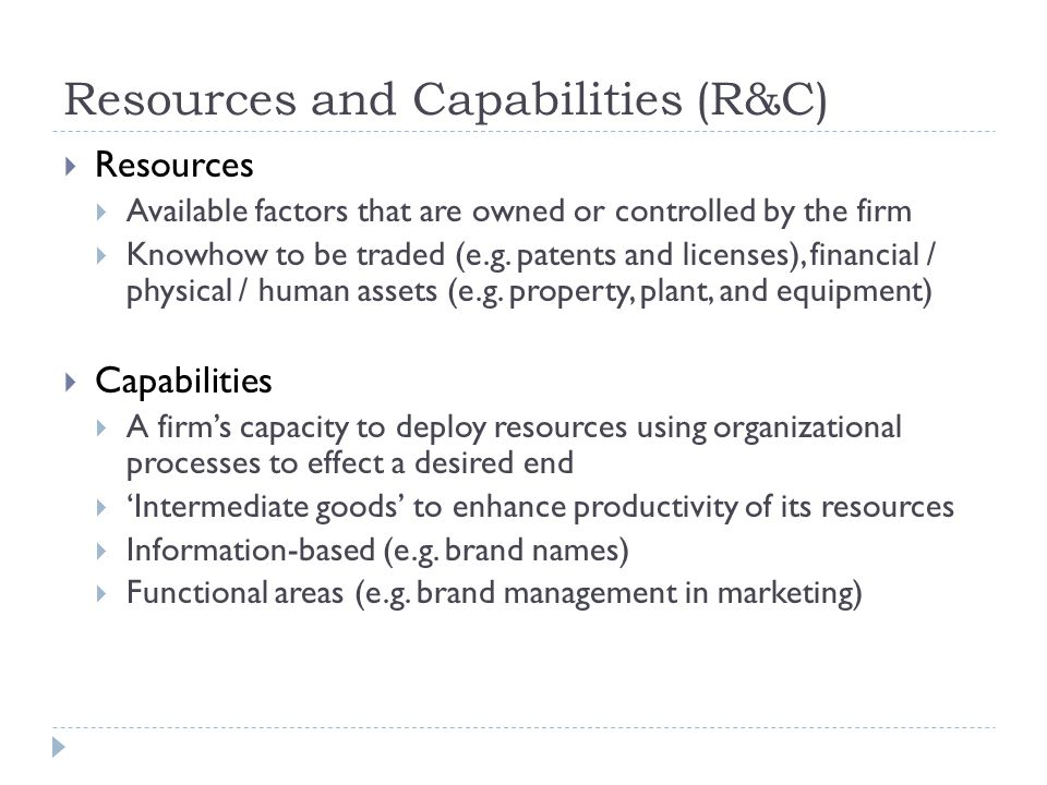 Resources and Capabilities (R&C)