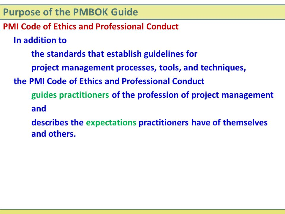 Purpose of the PMBOK Guide