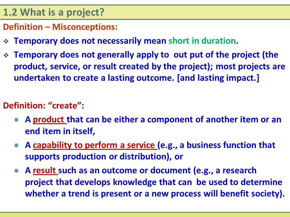 1.2 What is a project Definition – Misconceptions: