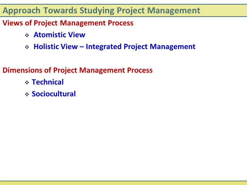 Approach Towards Studying Project Management
