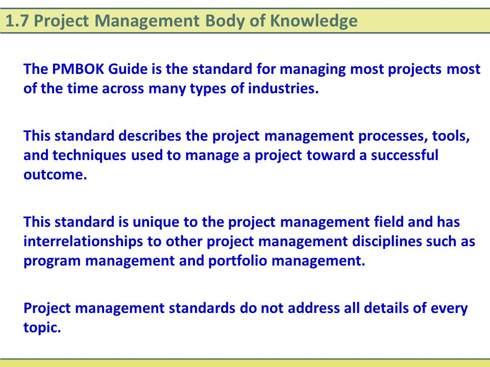 1.7 Project Management Body of Knowledge