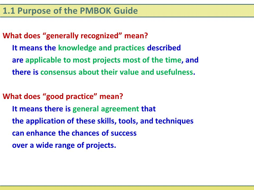1.1 Purpose of the PMBOK Guide
