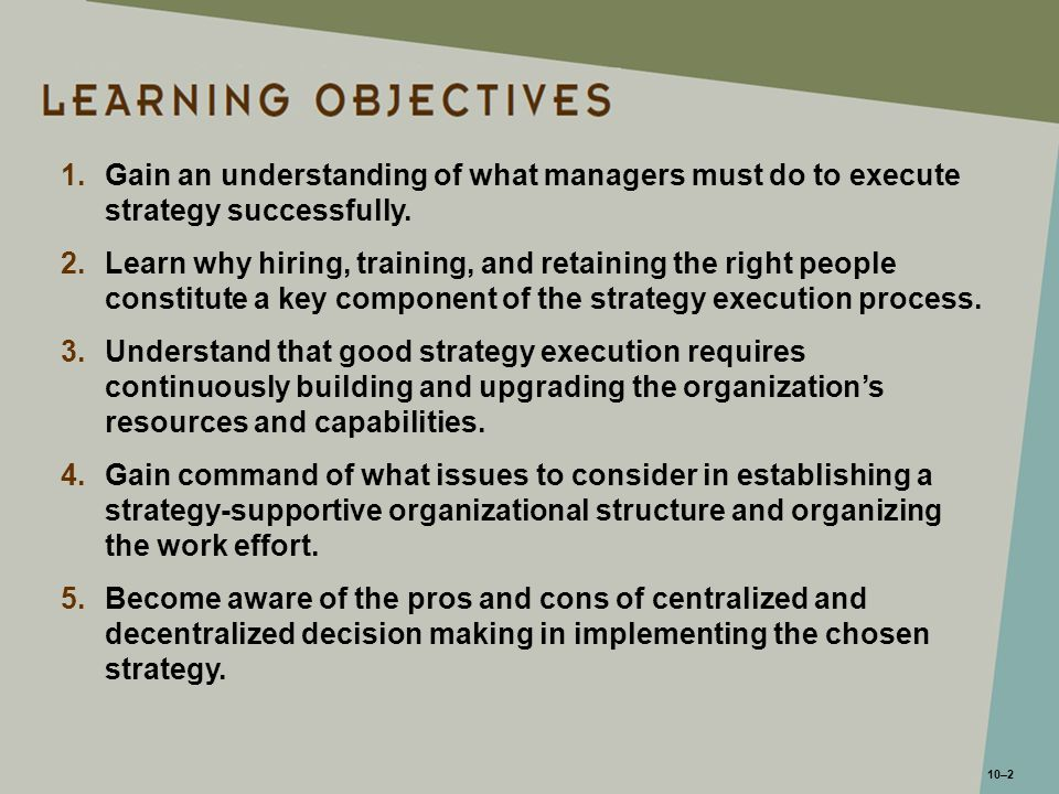 Gain an understanding of what managers must do to execute strategy successfully.