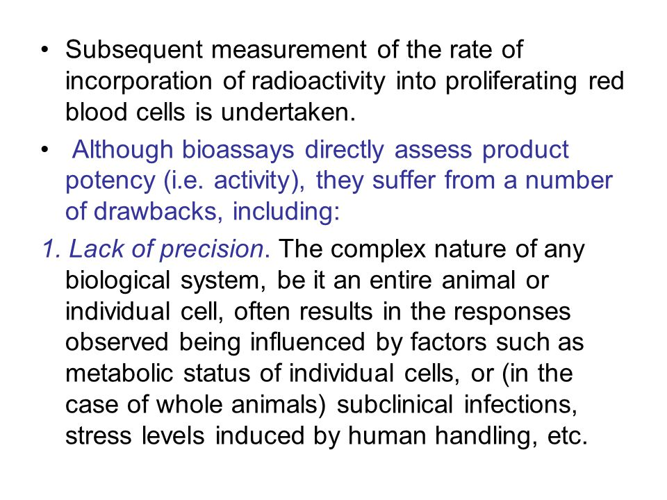 Subsequent measurement of the rate of incorporation of radioactivity into proliferating red blood cells is undertaken.