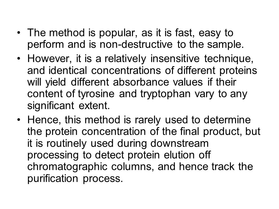 The method is popular, as it is fast, easy to perform and is non-destructive to the sample.