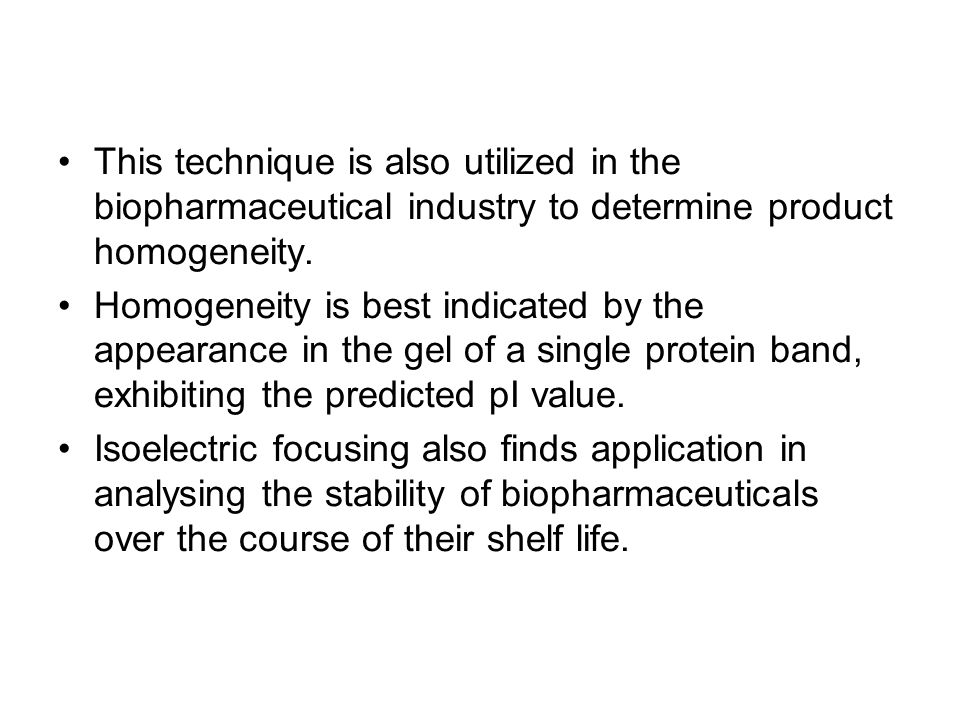 This technique is also utilized in the biopharmaceutical industry to determine product homogeneity.