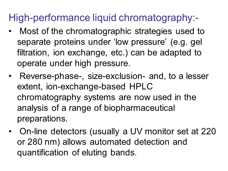 High-performance liquid chromatography:-