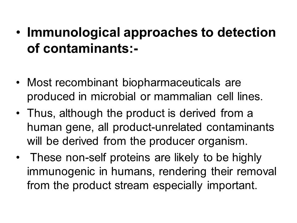 Immunological approaches to detection of contaminants:-