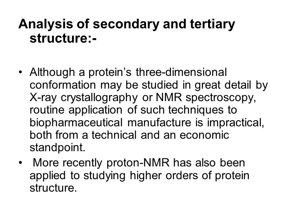Analysis of secondary and tertiary structure:-
