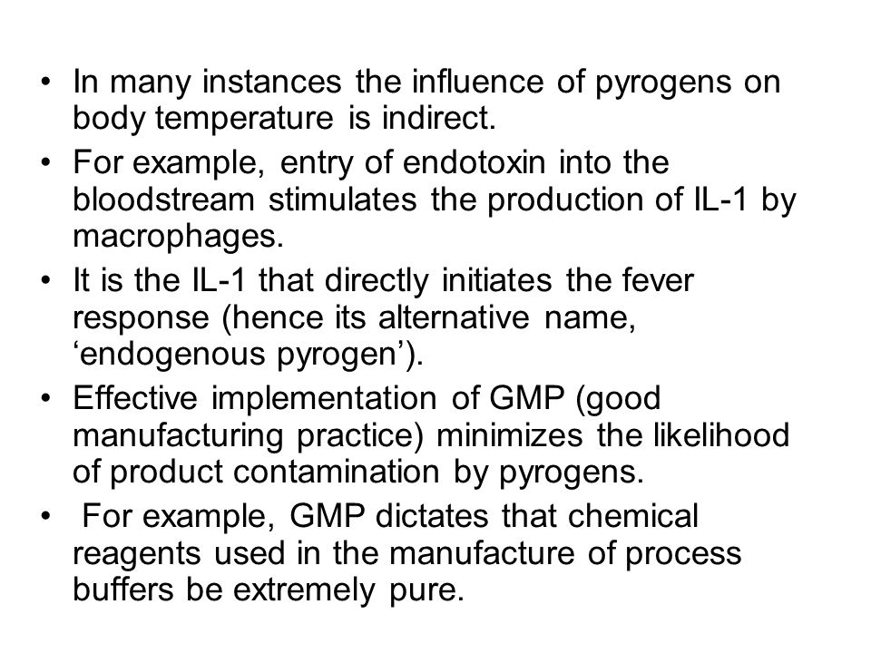 In many instances the influence of pyrogens on body temperature is indirect.