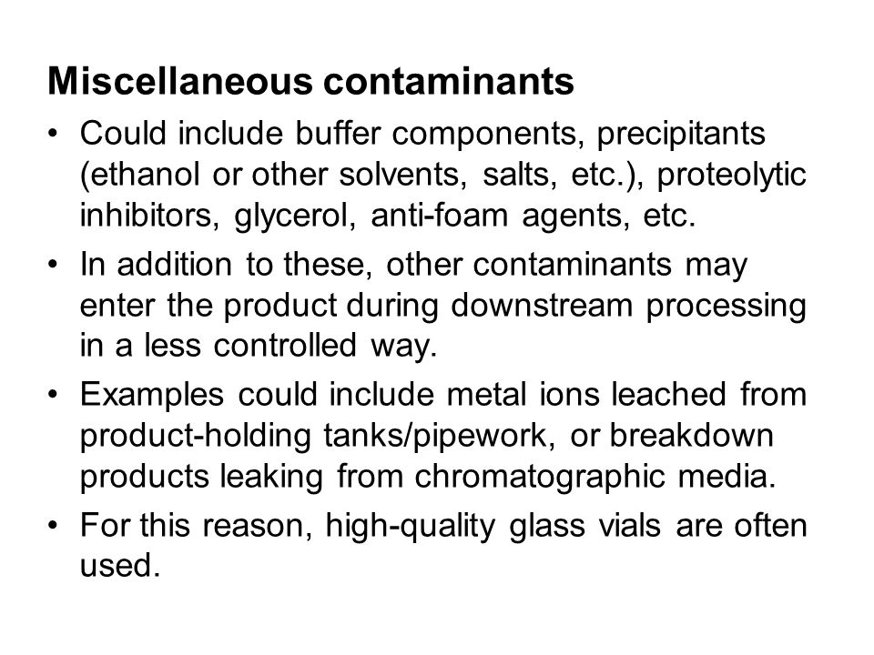 Miscellaneous contaminants