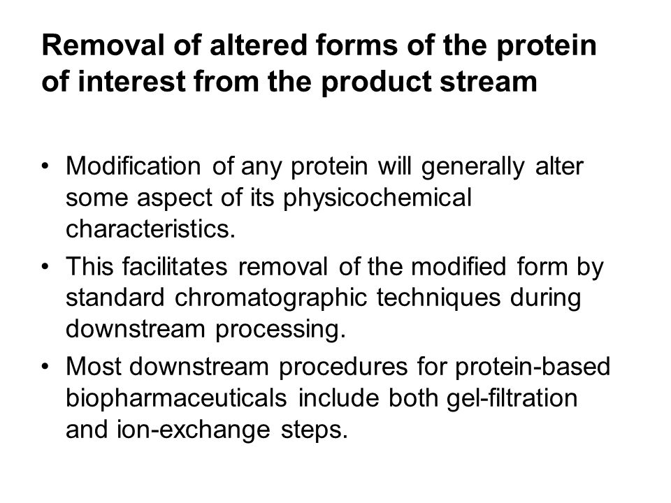 Removal of altered forms of the protein of interest from the product stream