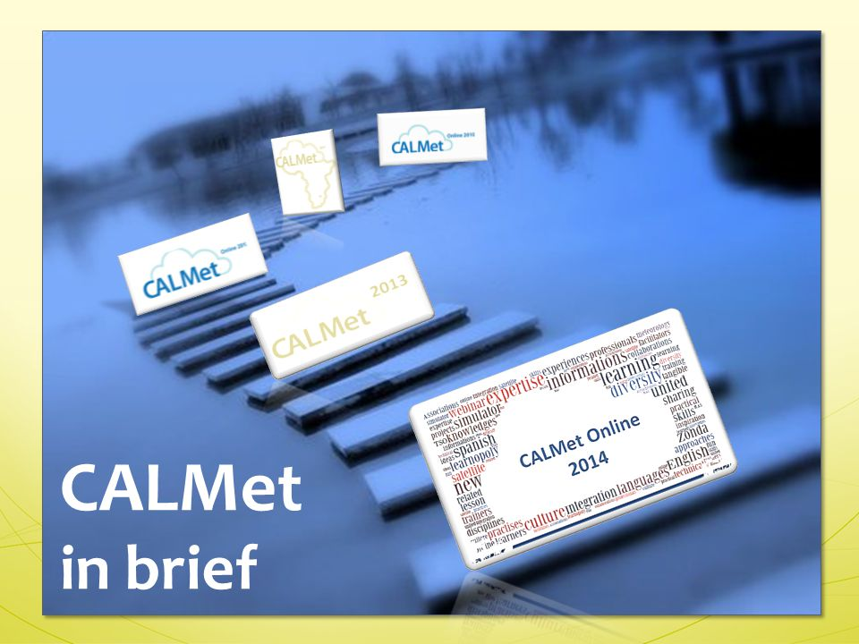 CALMet in brief