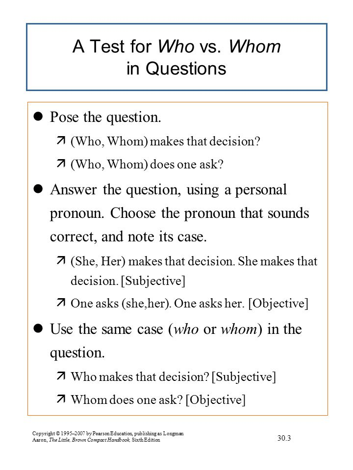 A Test for Who vs. Whom in Subordinate Clauses