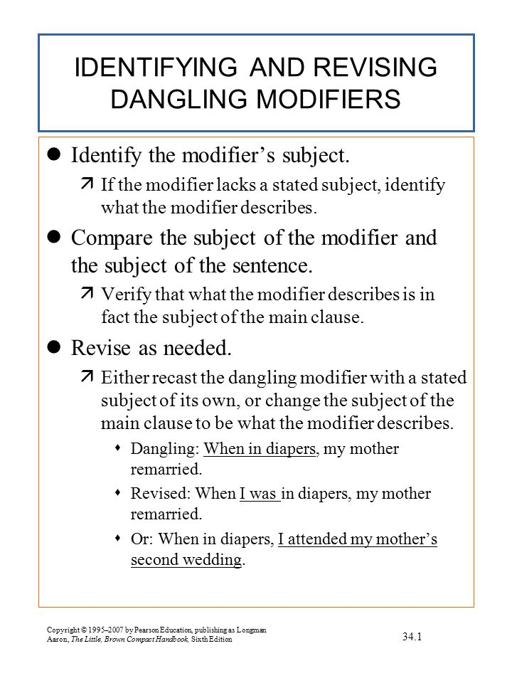 EXERCISE Revising: Dangling modifiers