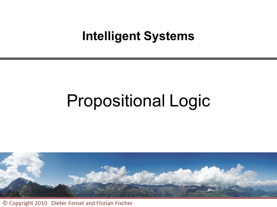 Intelligent Systems Propositional Logic