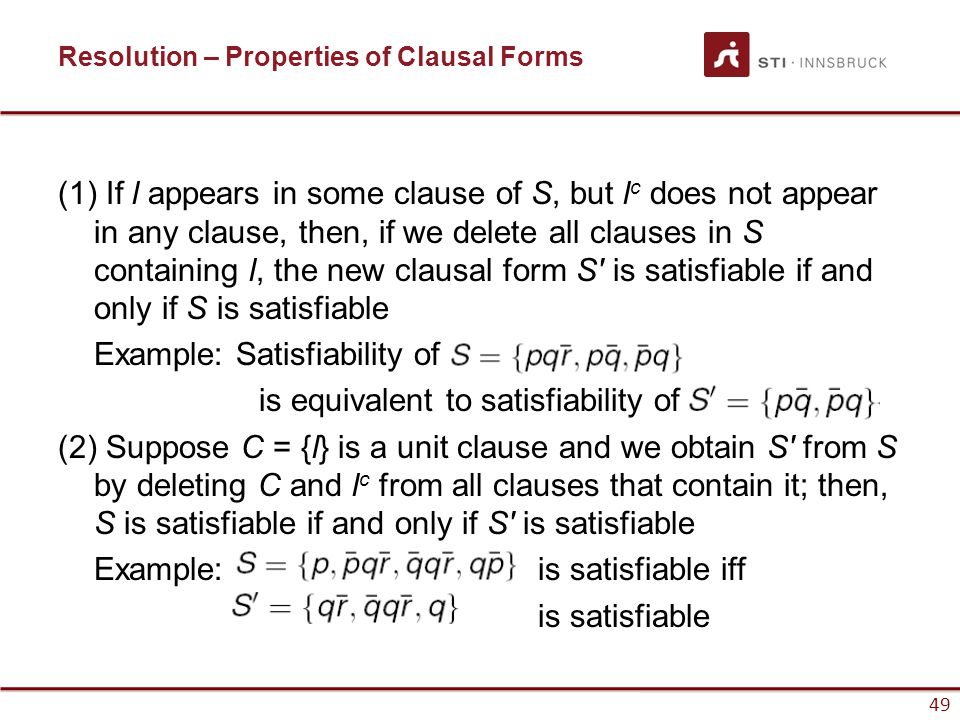 Resolution – Properties of Clausal Forms