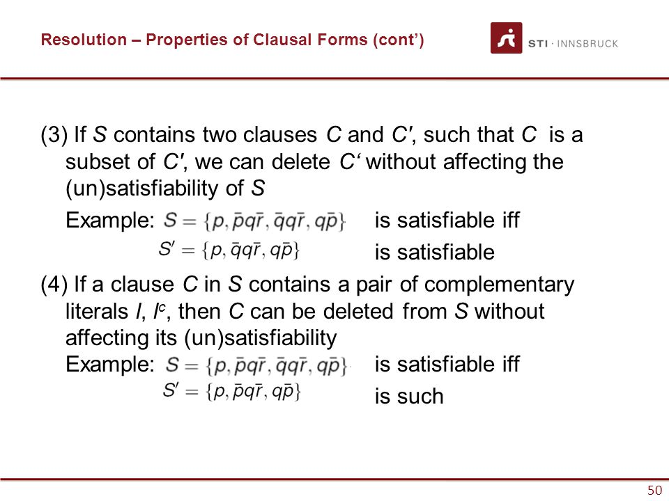 Resolution – Properties of Clausal Forms (cont')