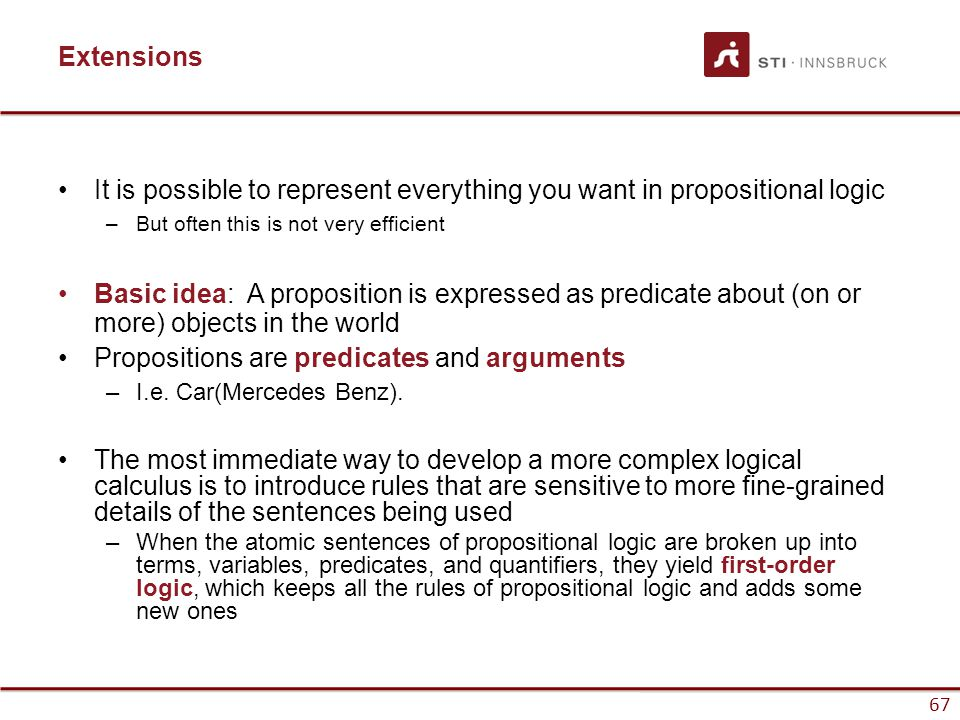 It is possible to represent everything you want in propositional logic