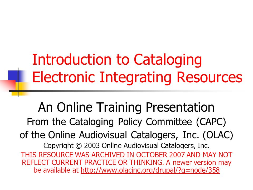 Introduction to Cataloging Electronic Integrating Resources