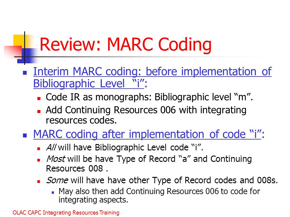 January 2003 Review: MARC Coding. Interim MARC coding: before implementation of Bibliographic Level i :