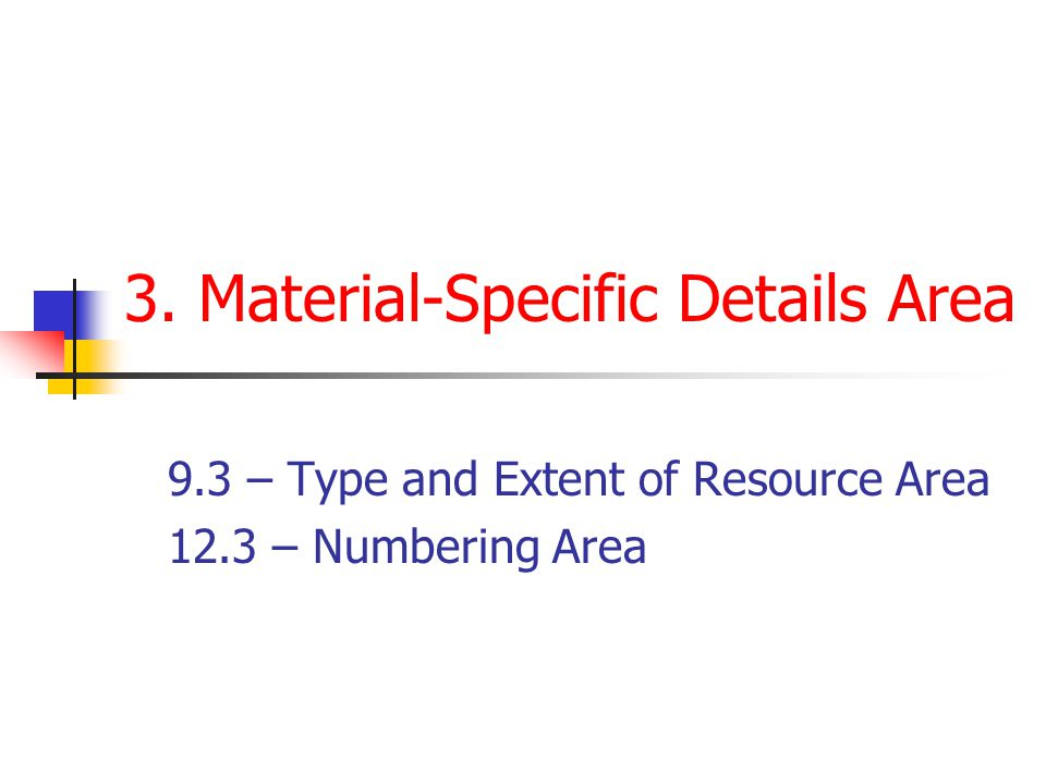 3. Material-Specific Details Area