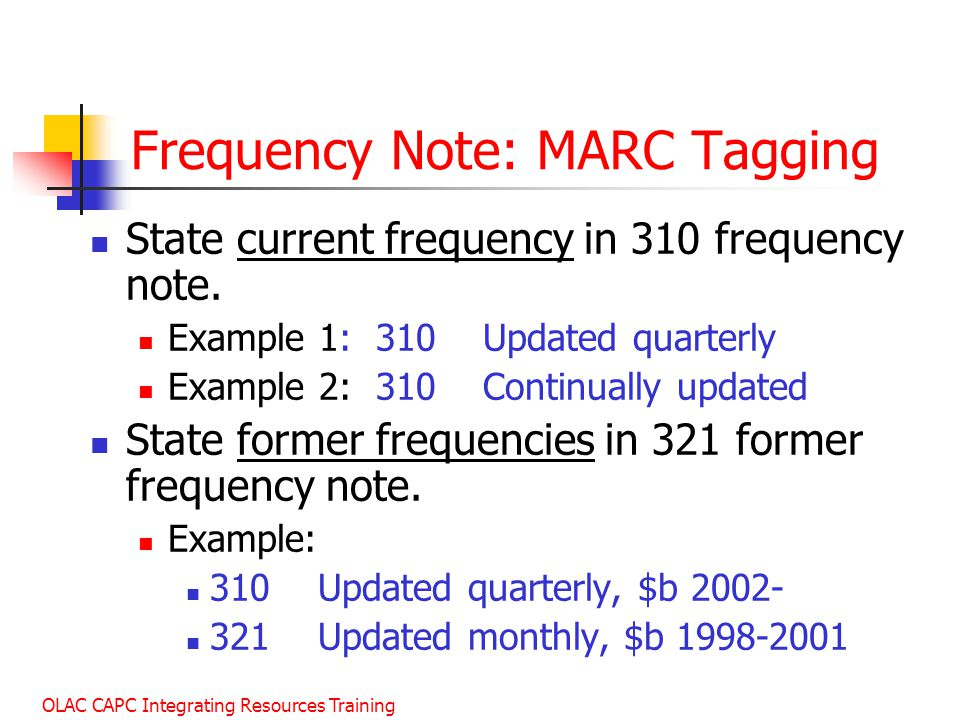 Frequency Note: MARC Tagging