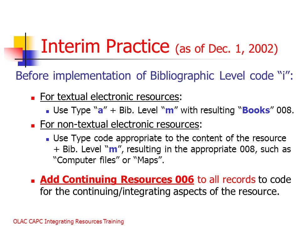 Interim Practice (as of Dec. 1, 2002)