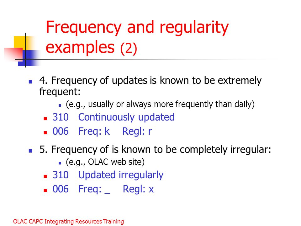 Frequency and regularity examples (2)
