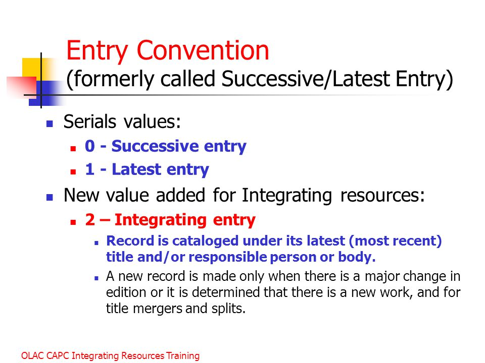Entry Convention (formerly called Successive/Latest Entry)