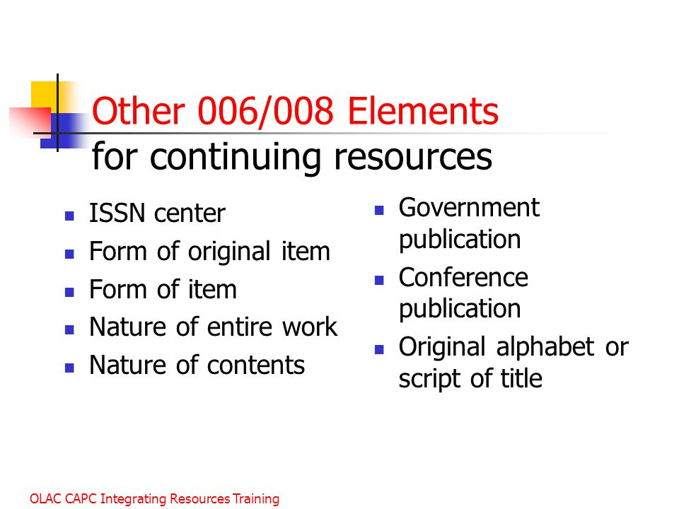 Other 006/008 Elements for continuing resources