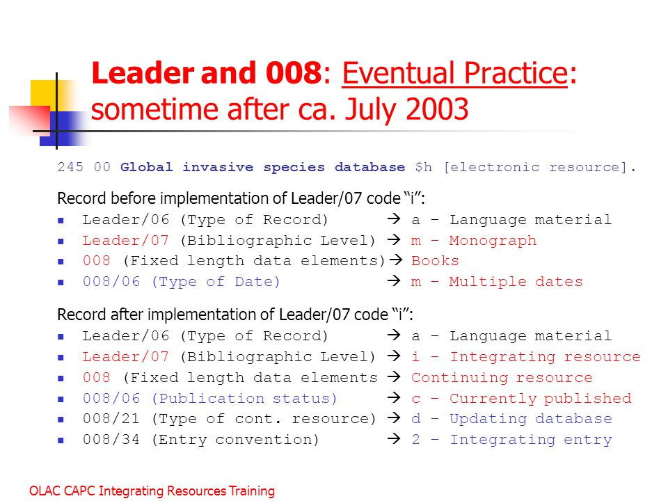 Leader and 008: Eventual Practice: sometime after ca. July 2003