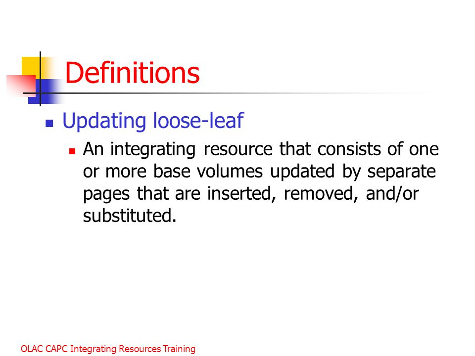 Definitions Updating loose-leaf