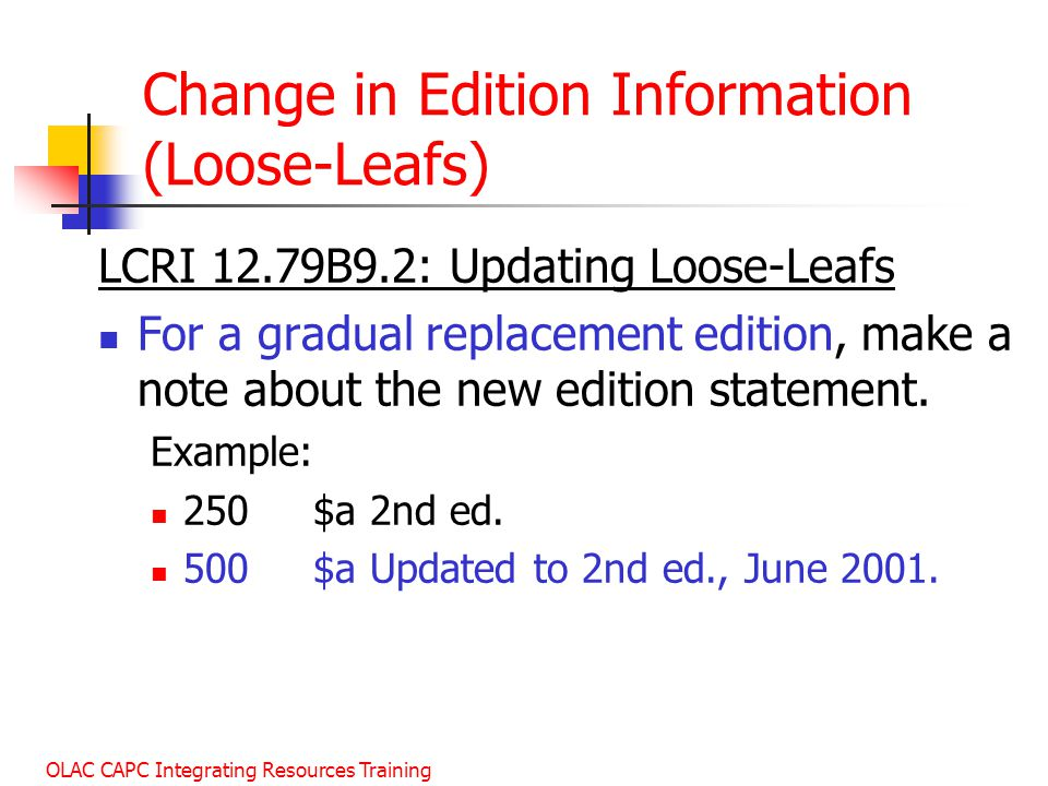Change in Edition Information (Loose-Leafs)