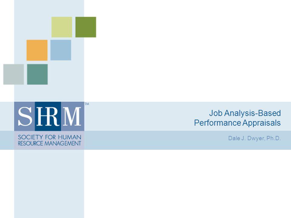 Job Analysis-Based Performance Appraisals