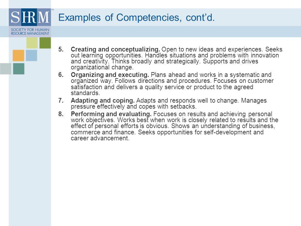 Examples of Competencies, cont'd.